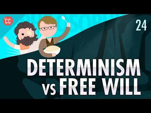 Determinism Vs Free Will: Crash Course Philosophy #24