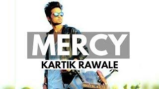 Mercy (Badshaah) | Cover By - Kartik Rawale