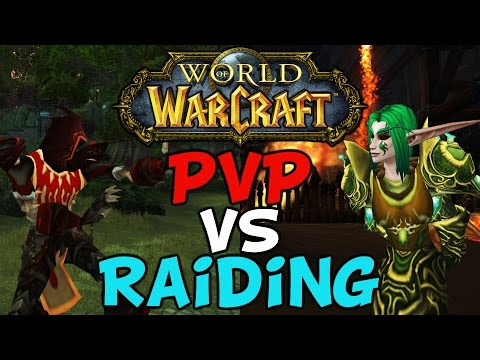 World Of Warcraft: PVP Vs Raiding, Which Is Best?