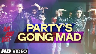 Party's Going Mad - Mad About Dance