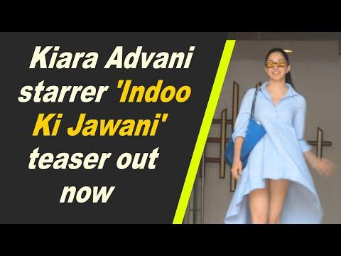 Kiara Advani starrer 'Indoo Ki Jawani' teaser out now