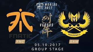 [05.10.2017] FNC vs GAM [Group Stage][CKTG2017][Bảng B]