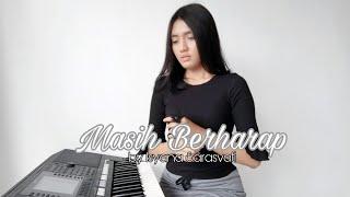 Nadia Alifazuhri (Piano Cover) - Masih Berharap (Ayat Ayat Cinta 2) by Isyana    #covernyananad
