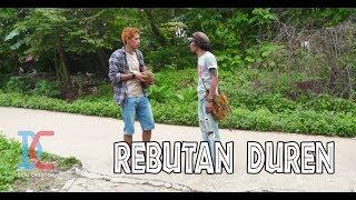Video Rebutan Duren - Eps 17 (Parah Bener The Series) MP3, 3GP, MP4, WEBM, AVI, FLV Januari 2019