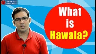 What is Hawala? Explained by Advocate Sanyog Vyas