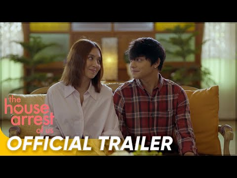 Official Trailer | 'The House Arrest Of Us' | Kathryn Bernardo and Daniel Padilla