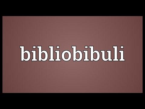 Bibliobibuli Meaning