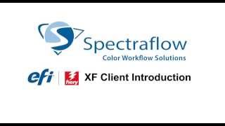 EFI Fiery XF Client Introduction Video