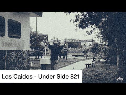 LOS CAIDOS - UNDER SIDE 821 (video oficial)