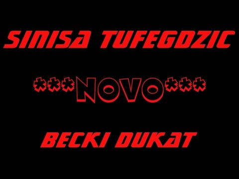 Sinisa Tufegdzic - Becki Dukat