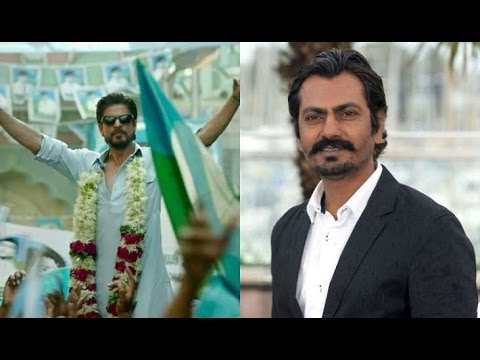 Why Nawazuddin Siddiqui Did Not Play Lead Role In Raees