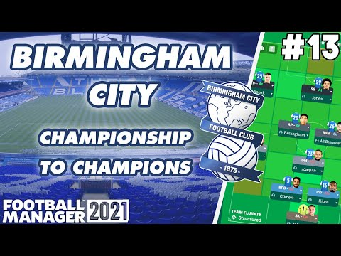 FM21 BCFC | Ep 13: Who needs a striker? | BCFC: Championship to Champions | Football Manager 2021