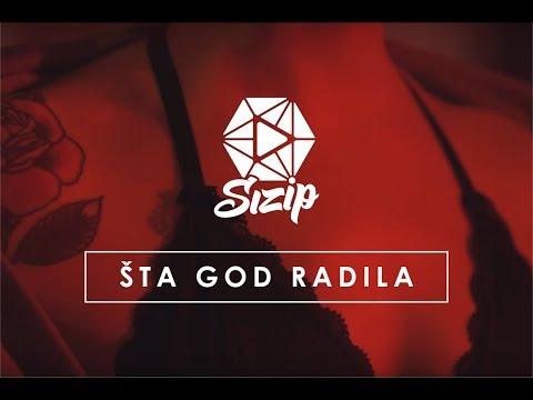 SiZiP - Šta God Radila