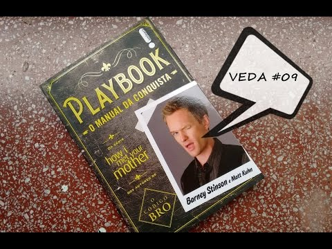 "VEDA #09 Book Review - ""Playbook: O Manual da Conquista"" de Barney Stinson e Matt Khun"