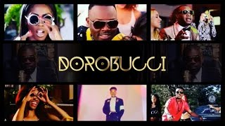 DOROBUCCI - Ft. Don Jazzy, Tiwa Savage, Dr SID, D'Prince, Reekado Banks, Korede Bello, Di'Ja