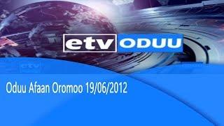 News Afan Oromo 19/06/2012  etv