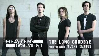 Heaven's Basement - The Long Goodbye (Audio)