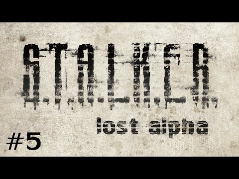 S.T.A.L.K.E.R. - Lost Alpha (Ep. 5 - Into Darkness With a Single Battery)