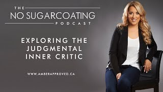 Exploring the Judgmental Inner Critic