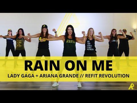 """Rain On Me"" || Lady Gaga with Ariana Grande || REFIT® Revolution"