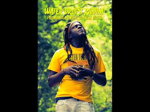 Water Drops Riddim Mix (Full) Feat. Sizzla, Anthony B, Richie Spice, Lutan Fyah, (Sept. Refix 2017)