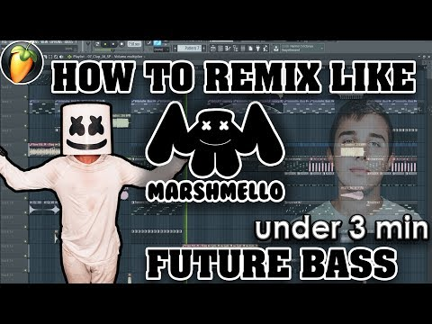 How to Remix like Marshmello in under 3 Minutes in FL Studio!