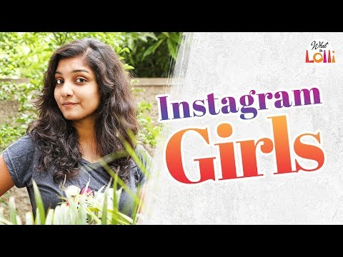 Instagram Girls - 2018 Latest Telugu Comedy Video || What The Lolli