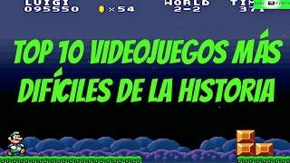 Top 10 Videojuegos Más Difíciles De La Historia