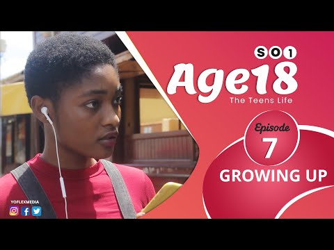 AGE 18 Series | Season 1| Episode 07 | (Ghallywood Series) Ghana Series