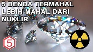Download Lagu 5 BENDA TERMAHAL DI DUNIA YANG LEBIH MAHAL DARI NUKLIR Mp3