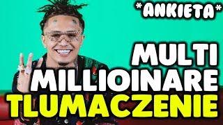 Lil Pump - Multi Millionaire ft. Lil Uzi Vert [tłumaczenie/po polsku] (A)