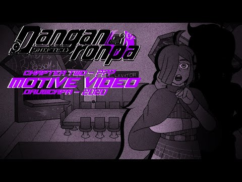 Danganronpa: SHIFTED - Chapter Two - MOTIVE TIME
