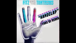 Fitz And The Tantrums - HandClap (Fake Dj Remix) Video