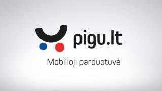 Pigu.lt - mobilioji parduotuvė Видео YouTube