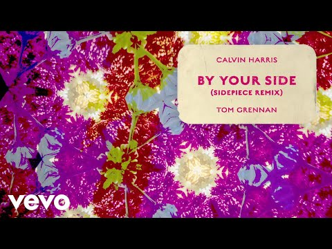 Calvin Harris - By Your Side (SIDEPIECE Remix - Audio) ft. Tom Grennan