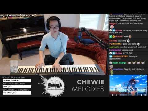 ChewieMelodies - Dear You by DJ Genericname