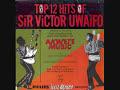 Sir Victor Uwaifo - Guitar Boy (recorded version)