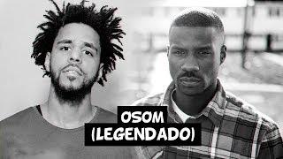 Jay Rock - OSOM (feat. J. Cole) [Legendado]