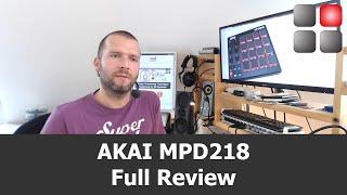 AKAI MPD 218 Full Review