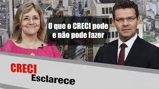 17 de março de 2017CRECI Esclarece 286 - O que o CRECI pode e não pode fazer por você, Corretor de ImóveisApresentação: Sonia Servilheira(Jornalista do CRECISP)Convidado: Milton Moreira de Barros(Advogado do CRECISP)