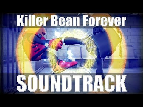 Killer Bean Forever Soundtrack