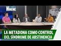 Metadona: Solución Efectiva para el Síndrome de Abstinencia