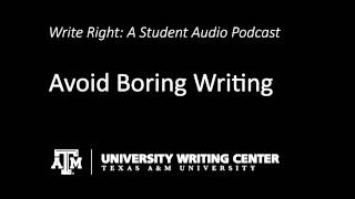 Avoiding Boring Writing