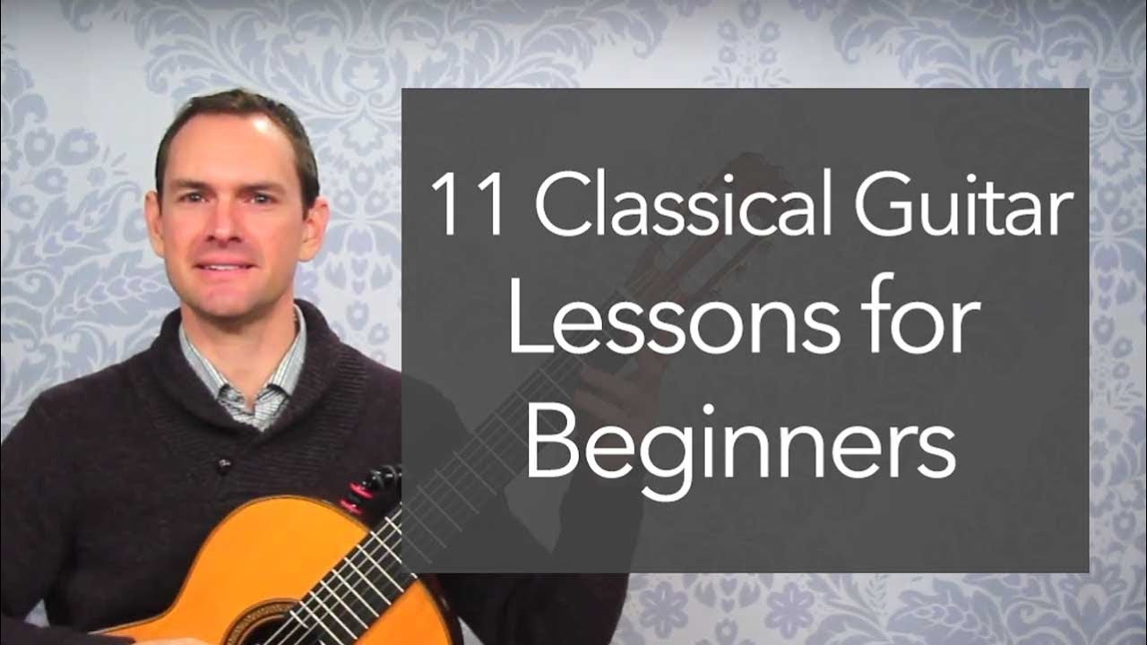 11 Classical Guitar Lessons for Beginners