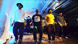 O.G.S + Fab 5 Boogz ALL STARz + 木曜☆スペシャル – DEE JAY BATSU 40th ANNIVERSARY Showcase