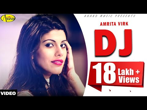 amrita - DJ - Amrita Virk - on iTunes https://itunes.apple.com/in/album/dj/id789739868 Join Facebook Page :- http://www.facebook.com/anandofficial SUSBCRIBE: http://w...