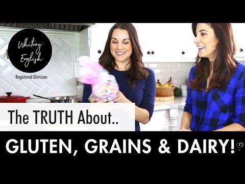 Nutrition 101: The Truth About Gluten, Grains and Dairy!