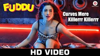 Curves Mere Killerrr Killerrr Video Song Fuddu Gauahar Khan