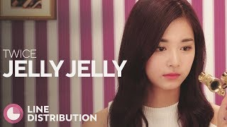 TWICE - Jelly Jelly (Line Distribution)