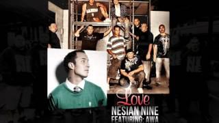 Nesian Nine ft. Awa**I do not own song or pics**